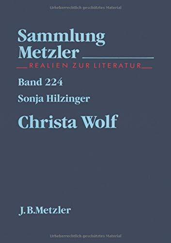 Christa Wolf. Realien zur Literatur - Hilzinger, Sonja