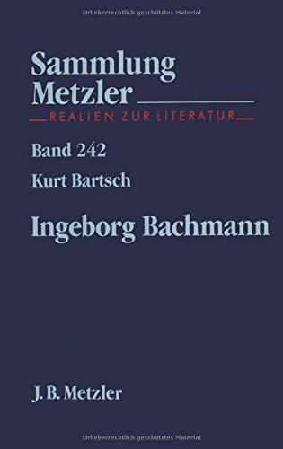 Ingeborg Bachmann. - Bartsch, Kurt