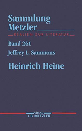 Heinrich Heine (Sammlung Metzler) (German Edition) (3476102610) by Sammons, Jeffrey L
