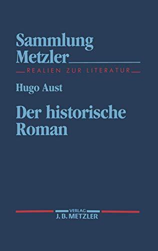 9783476102782: Der historische Roman (Sammlung Metzler) (German Edition)