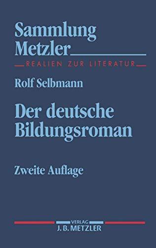 9783476122148: Der deutsche Bildungsroman (Sammlung Metzler) (German Edition)