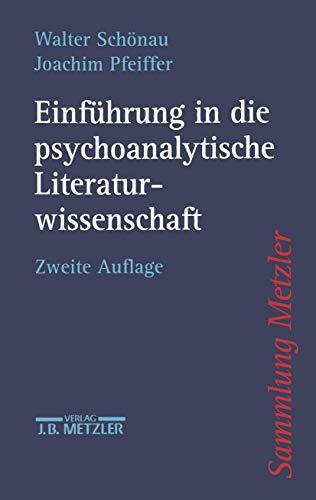 9783476122599: Einführung in die psychoanalytische Literaturwissenschaft