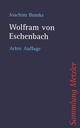 Wolfram von Eschenbach (Sammlung Metzler) (German Edition): Bumke, Joachim