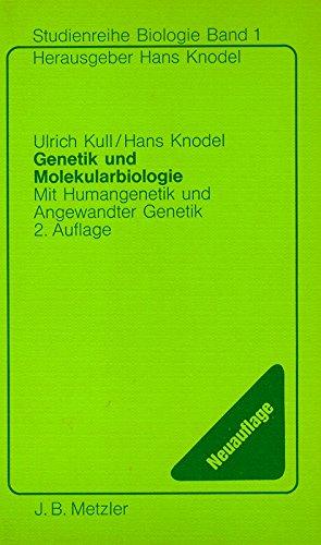 genetik und molekularbiologie von hans - ZVAB