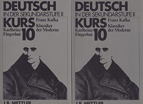 FRANZ KAFKA -- KLASSIKER DER MODERNE. Literarische Texte und historische Materialien. ...