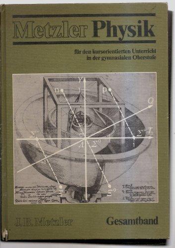 Metzler Physik für den kursorientierten Unterricht in