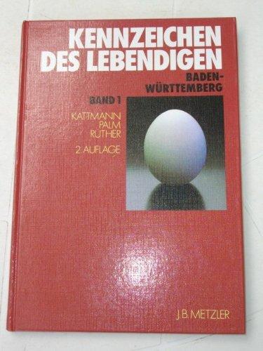Kennzeichen des Lebendigen (Band 1): Kattmann Palm Rüther