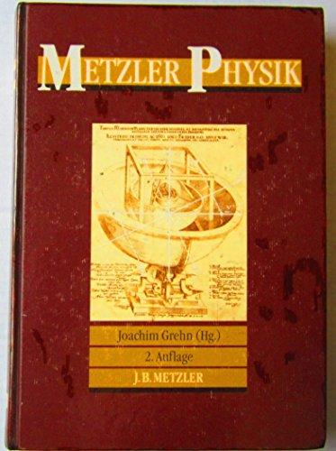 Metzler Physik: 2. Auflage: Joachim Grehn (Hg.)