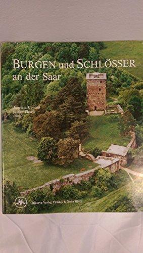 9783477000780: Burgen und Schlösser an der Saar