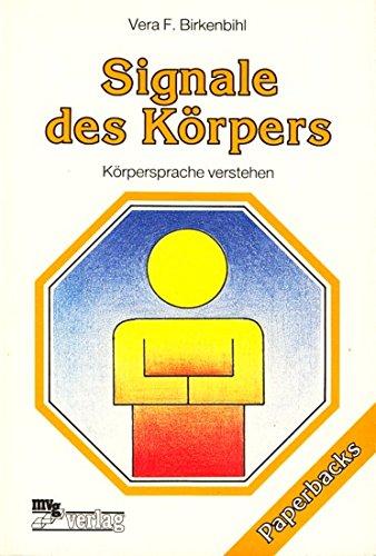 9783478022828: Signale des Korpers: Korpersprache verstehen