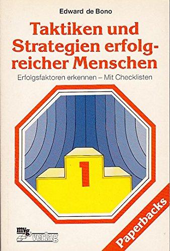 Taktiken und Strategien erfolgreicher Menschen,: de Bono, Edward
