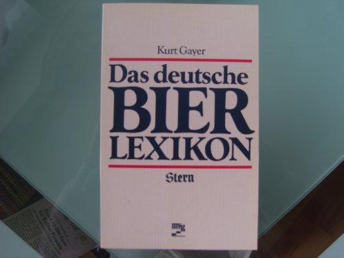 Das deutsche Bierlexikon.: Gayer, Kurt.: