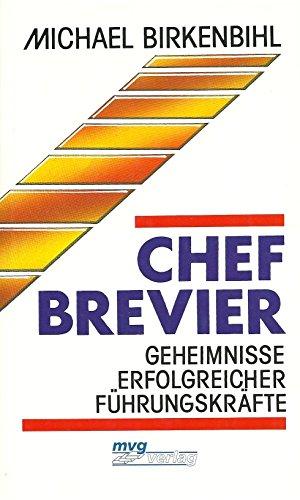 9783478075008: Chefbrevier. Geheimnisse erfolgreicher Führungskräfte