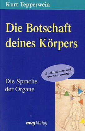 9783478083041: Die Botschaft Deines Körpers. Die Sprache der Organe.