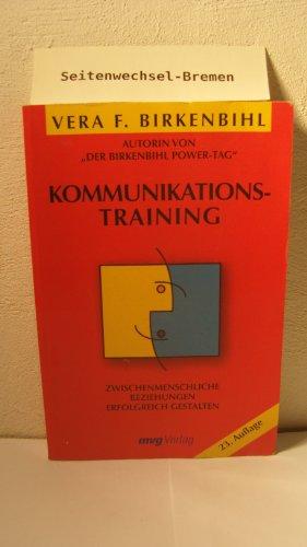 9783478083164: Kommunikationstraining. Zwischenmenschliche Beziehungen erfolgreich gestalten.