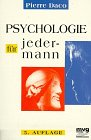 Psychologie für jedermann. (3478084660) by Pierre Daco