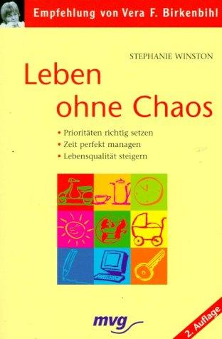 Leben ohne Chaos. (3478087996) by Winston, Stephanie