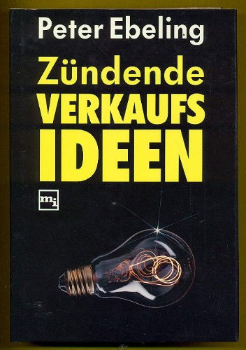 Zündende Verkaufsideen: Peter Ebeling