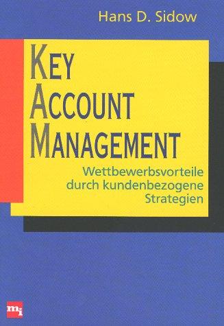 9783478224437: Key Account Management. Wettbewerbsvorteile durch kundenbezogene Strategien
