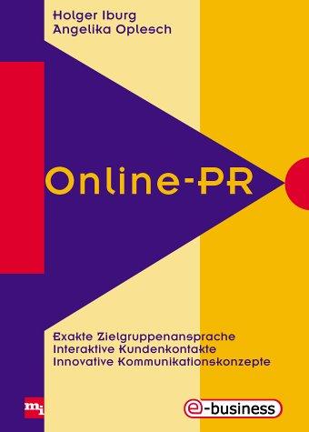 Online-pr Online-PR, Iburg, Holger und Angelika Oplesch:, Used, 9783478249300 Sprache: Deutsch Gewicht in Gramm: 664
