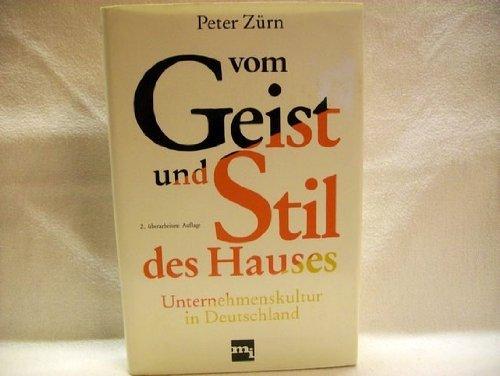 9783478329521: Vom Geist und Stil des Hauses: Unternehmenskultur in Deutschland