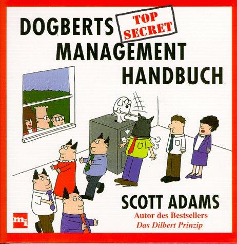 9783478341400: Dogberts top secret Management-Handbuch. Planung, Beschaffung, Sicherung.