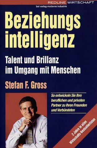 9783478356626: Beziehungsintelligenz: Talent und Brillanz im Umgang mit Menschen