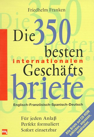 Die Dreihundertfünfzig Besten Internationalen Geschäftsbriefe M Cd