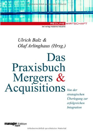 9783478371209: Das Praxisbuch Mergers and Acquisitions.