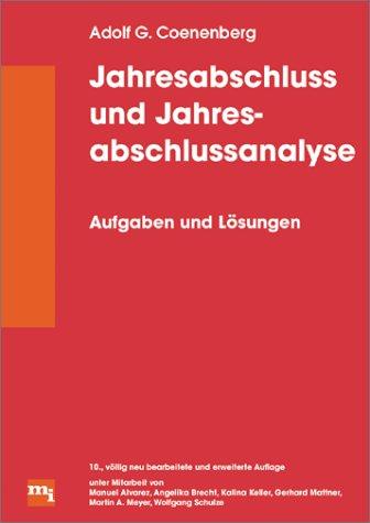Jahresabschluß und Jahresabschlußanalyse. Aufgaben und Lösungen (Livre: Coenenberg, Adolf G.