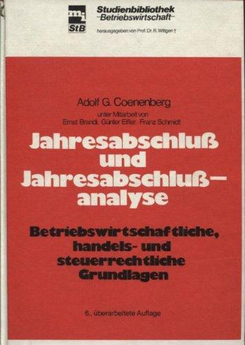 9783478391566: Jahresabschluss und Jahresabschlussanalyse: Betriebswirtschaftliche, handels- und steuerrechtliche Grundlagen (Mi-Studienbibliothek Betriebs
