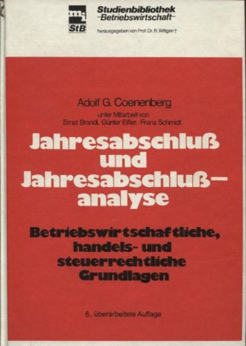 9783478391566: Jahresabschluss und Jahresabschlussanalyse: Betriebswirtschaftliche, handels- und steuerrechtliche Grundlagen (Mi-Studienbibliothek Betriebswirtschaft) (German Edition)