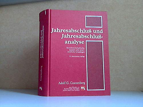Jahresabschluß und Jahresabschlußanalyse. Betriebswirtschaftliche, handels- und steuerrechtliche: Coenenberg, Adolf G.: