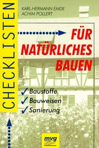 9783478723206: Checklisten f�r nat�rliches Bauen. Baustoffe, Bauweisen, Sanierung