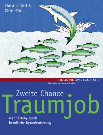 9783478742153: Zweite Chance Traumjob.