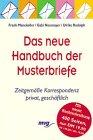 Das Neue Handbuch Der Musterbriefe Privat Und Geschäftlich