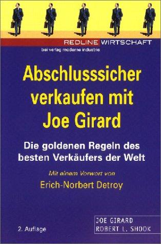 9783478812894: Abschlußsicher verkaufen mit Joe Girard
