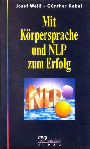 9783478830218: Mit K�rpersprache und NLP zum Erfolg [Alemania] [VHS]