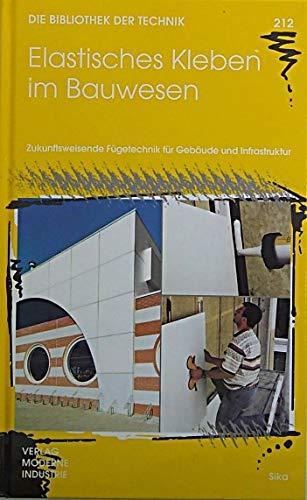 9783478932455: Elastisches Kleben im Bauwesen