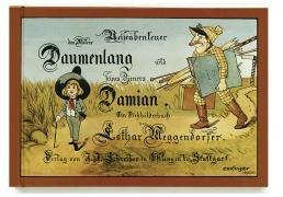 9783480063468: Reiseabenteuer des Malers Daumenlang und seines Dieners Damian: Ein Ziehbilderbuch