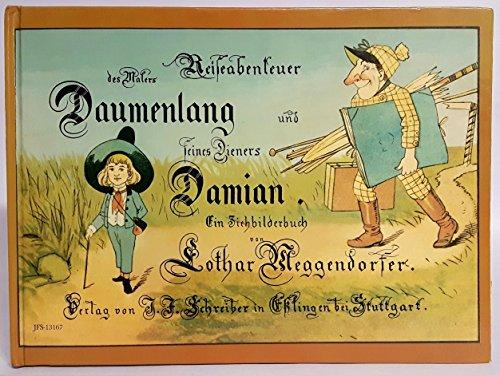 9783480131679: Reiseabenteuer Des Malers Daumenlang Und Seines Dieners Damian: Ein Ziehbilderbuch