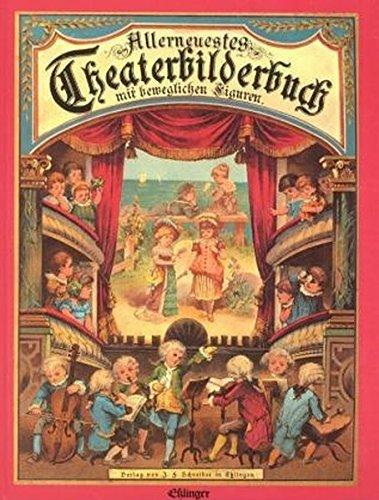 9783480141012: Allerneustes Theaterbilderbuch mit beweglichen Figuren.