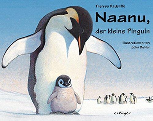 9783480206827: Naanu, der kleine Pinguin