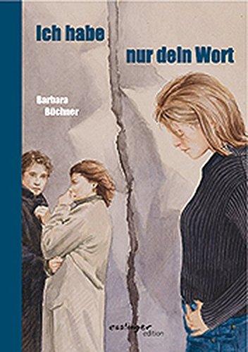 9783480206834: Ich Habe Nur Dein Wort (German Edition) Hardcover Book