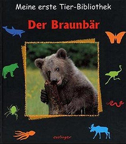 9783480215560: Meine erste Tier-Bibliothek, Der Braunbär