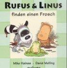 9783480217489: Rufus und Linus finden einen Frosch. ( Ab 2 J.).