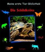 9783480221585: Meine erste Tierbibliothek. Die Schildkröte