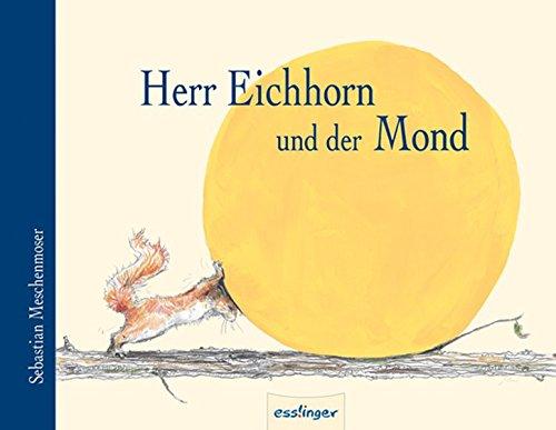 9783480222315: Herr Eichhorn und der Mond