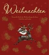9783480222483: Weihnachten: Das gro�e Buch der Weihnachtsgeschichten, Gedichte und Lieder