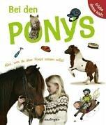 9783480222636: Bei den Ponys: Erlebe deine Welt. Alles, was du über Pony wissen willst